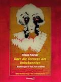 Über die Grenzen des Unbekannten - Klaus Kayser - E-Book