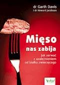 Mięso nas zabija. Jak zerwać z uzależnieniem od białka zwierzęcego - dr Garth Davis, dr Howard Jacobson - ebook