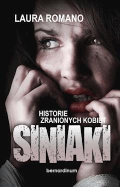 Siniaki. Historie zranionych kobiet - Laura Romano - ebook