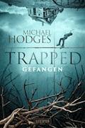 TRAPPED - GEFANGEN - Michael Hodges - E-Book