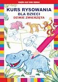 Kurs rysowania dla dzieci. Dzikie zwierzęta - Mateusz Jagielski, Krystian Pruchnicki - ebook
