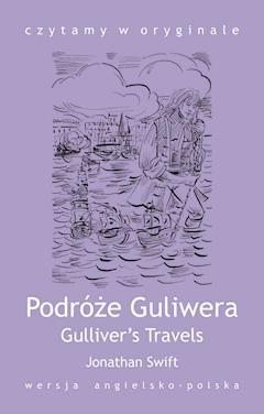 Gulliver's Travels / Podróże Guliwera - Jonathan Swift - ebook