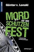 Mord auf dem Schützenfest - Günter von Lonski - E-Book