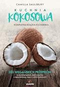 Kuchnia kokosowa. Kompletna książka kucharska - Camilla V. Saulsbury - ebook