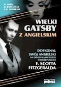 Wielki Gatsby z angielskim - Marta Fihel Dariusz Jemielniak Grzegorz Komerski - ebook