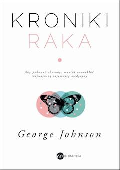 Kroniki raka - George Johnson - ebook