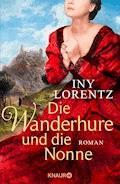 Die Wanderhure und die Nonne - Iny Lorentz - E-Book