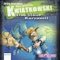 Ein Fall für Kwiatkowski. Das blaue Karussell - Jürgen Banscherus - Hörbüch