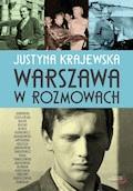 Warszawa w rozmowach - Justyna Krajewska - ebook