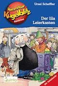 Kommissar Kugelblitz 05. Der lila Leierkasten - Ursel Scheffler - E-Book
