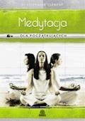 Medytacja dla początkujących - Dr Stephanie Clement - ebook