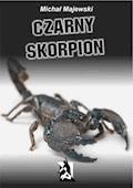 Czarny skorpion - Michał Majewski - ebook