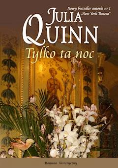 Tylko ta noc - Julia Quinn - ebook
