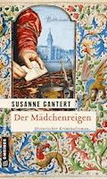 Der Mädchenreigen - Susanne Gantert - E-Book