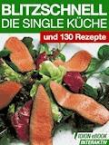 Blitzschnell - Die Single Küche - E-Book