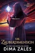 Die Zauberdimension - Dima Zales - E-Book