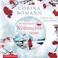Eine wundersame Weihnachtsreise - Corina Bomann - Hörbüch