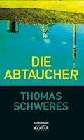 Die Abtaucher - Thomas Schweres - E-Book