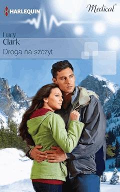 Droga na szczyt - Lucy Clark - ebook
