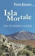 Isla Mortale - Petra Knauer - E-Book