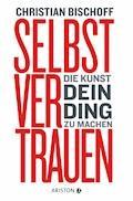 Selbstvertrauen - Christian Bischoff - E-Book