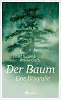 Der Baum - David Suzuki - E-Book