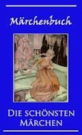 Märchenbuch - Hans Christian Andersen - E-Book