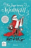 Ein Junge namens Weihnacht - Matt Haig - E-Book + Hörbüch