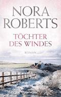 Töchter des Windes - Nora Roberts - E-Book