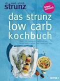 Das Strunz-Low-Carb-Kochbuch - Ulrich Strunz - E-Book
