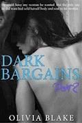 Dark Bargains: 2 - Olivia Blake - E-Book