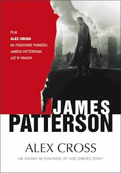 Alex Cross - James Patterson - ebook