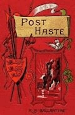 Post Haste - Robert Michael Ballantyne - ebook