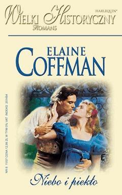 Niebo i piekło - Elaine Coffman - ebook