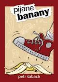 Pijane banany - Petr Šabach - ebook