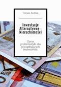 Inwestycje Alternatywne— Nieruchomości - Tomasz Ksobiak - ebook