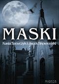 Maski - Katarzyna Szewczyk i Jacek Skowroński - ebook