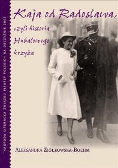 Kaja od Radosława - Aleksandra Ziółkowska-Boehm - ebook