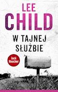 Jack Reacher. W tajnej służbie - Lee Child - ebook