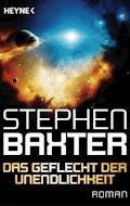 Das Geflecht der Unendlichkeit - Stephen Baxter - E-Book