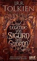 Die Legende von Sigurd und Gudrún - J.R.R. Tolkien - E-Book