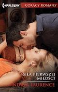 Siła pierwszej miłości - Andrea Laurence - ebook