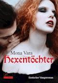 Hexentöchter - Mona Vara - E-Book