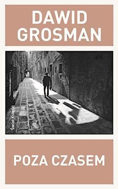 Poza czasem - Dawid Grosman - ebook