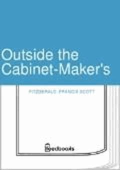 Outside the Cabinet-Maker's - Francis Scott Fitzgerald - ebook