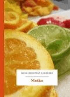 Matka - Andersen, Hans Christian - ebook