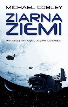 Ziarna Ziemi - Michael Cobley - ebook
