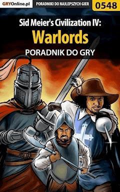 """Sid Meier's Civilization IV: Warlords - poradnik do gry - Łukasz """"Gajos"""" Gajewski - ebook"""