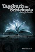 Tagebuch des Schicksals - Mikael Lundt - E-Book