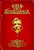 Kroniki Wardstone 10. Krew Stracharza - Joseph Delaney - ebook